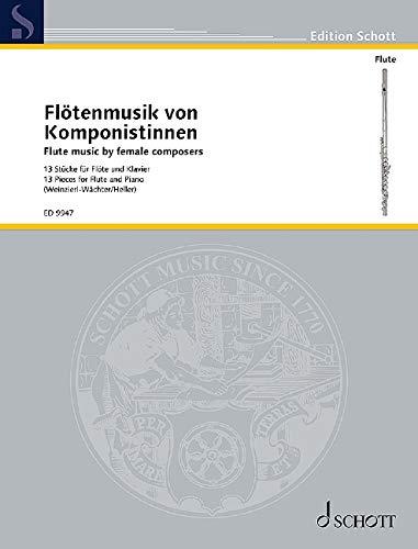 Flötenmusik von Komponistinnen, für Flöte und Klavier : 13 Stücke - Elisabeth Weinzierl
