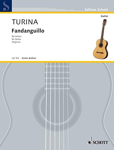 Fandanguillo for Guitar Op 36: Joaquin Turina