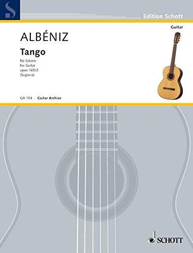 TANGO D-DUR OP 165/2 : op.165/2.Gitarre., Edition Schott - Gitarren-Archiv - Isaac Albéniz