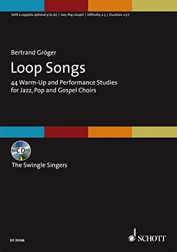 9783795798680: Loop Songs: 44 Warm-Up And Performance Studies Choral Score With Cd