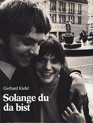 9783795802790: Solange du da bist.