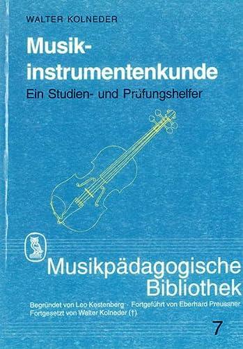 Musikinstrumentenkunde: Walter Kolneder
