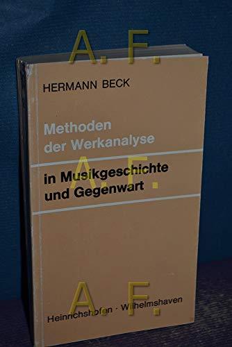 9783795901844: Methoden der Werkanalyse in Musikgeschichte und Gegenwart