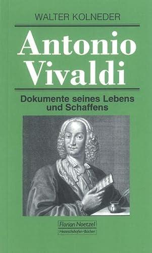 Antonio Vivaldi: Dokumente seines Lebens und Schaffens: Kolneder, Walter