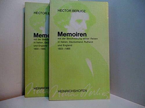 Memoiren. Teil 1 + 2. - Mit: Berlioz, Hector
