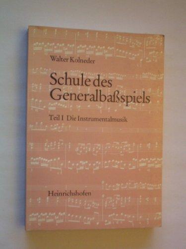 Schule des Generalbassspiels (German Edition): Kolneder, Walter
