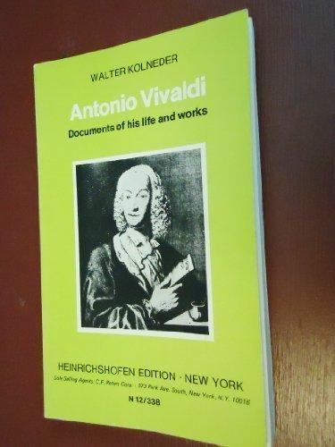 Antonio Vivaldi: Documents of His Life and: Kolneder, Walter
