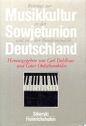 9783795903619: Beitr�ge zur Musikkultur in der Sowjetunion und in der Bundesrepublik Deutschland