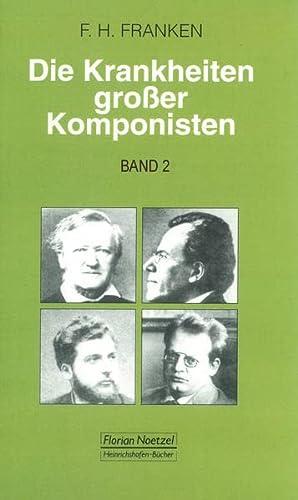 Die Krankheiten großer Komponisten 2: Wolfgang Amadeus: Franz Hermann Franken