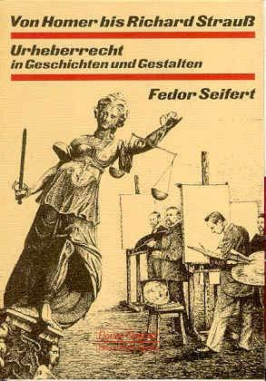 9783795905477: Von Homer bis Richard Strauss: Urheberrecht in Geschichten und Gestalten