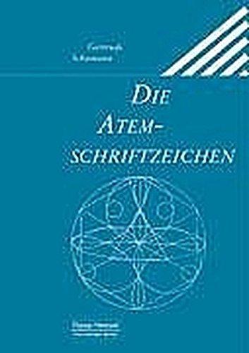 Die Atemschriftzeichen: Gertrude Sch�mann