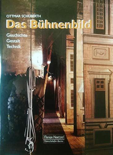 9783795907280: Das Bühnenbild: Geschichte - Gestalt - Technik