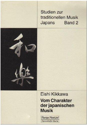 Vom Charakter der japanischen Musik: Eishi Kikkawa
