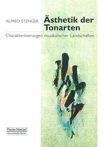 Ästhetik der Tonarten: Alfred Stenger