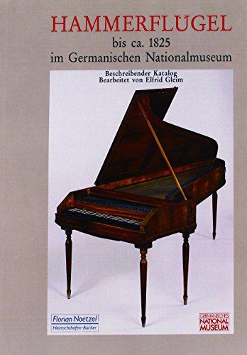 Hammerflügel bis ca. 1825 im Germanischen Nationalmuseum Nürnberg: Elfrid Gleim