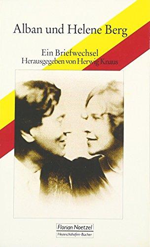 9783795909819: Alban und Helene Berg Ein Briefwechsel