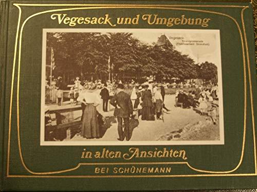 9783796117138: Vegesack und Umgebung in alten Ansichten