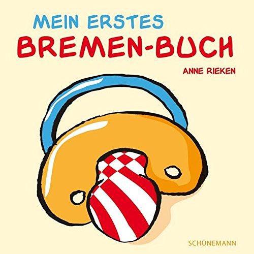 9783796119385: Mein erstes Bremen-Buch