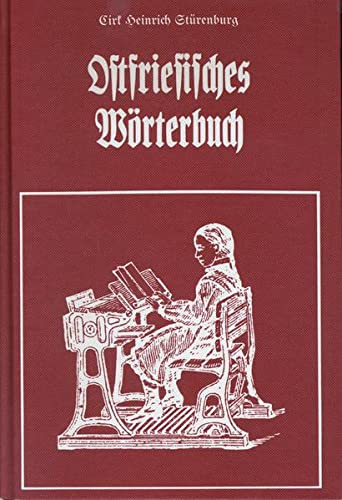 Ostfriesisches Worterbuch: Cirk Heinrich Sturenburg