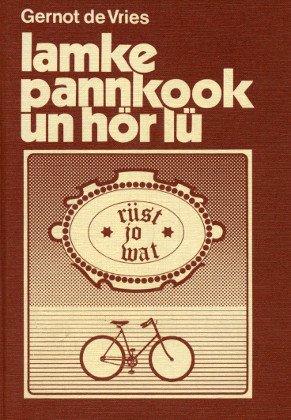 9783796300851: Lamke Pannkook un h�r L�: En D�rpgeschicht (Livre en allemand)