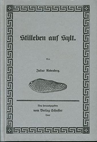 9783796301636: Stilleben auf Sylt (Schuster Reprint)