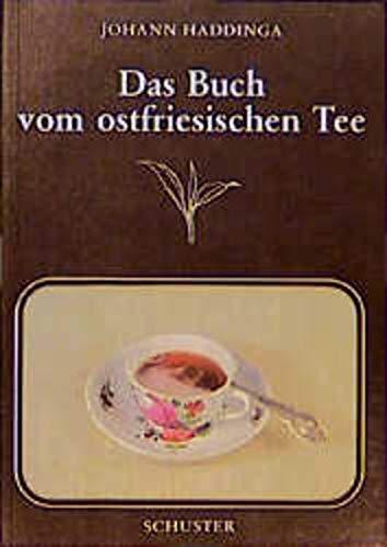 9783796302374: Das Buch vom ostfriesischen Tee
