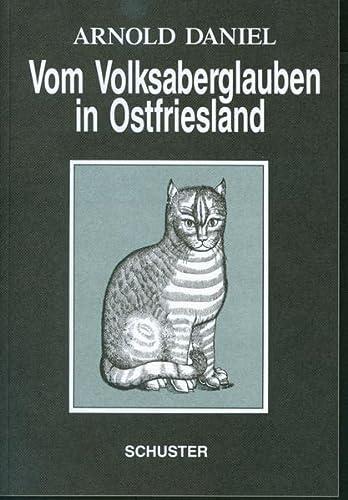 9783796302794: Vom Volksaberglauben in Ostfriesland (German Edition)