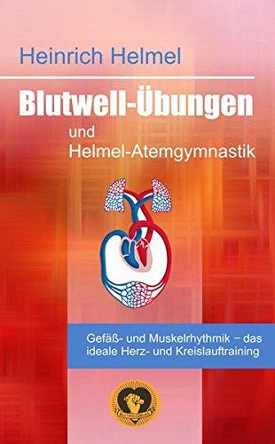 9783796402463: Blutwell-Übungen und Helmel-Atemgymnastik