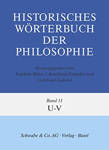Historisches Wörterbuch der Philosophie U-V: Joachim Ritter