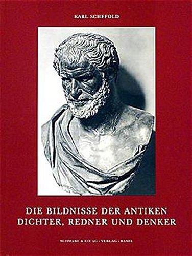 9783796509971: Die Bildnisse der antiken Dichter, Redner und Denker