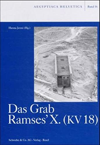 9783796517174: Das Grab Ramses'x. Kv 18 (Aegyptiaca Helvetica) (German Edition)