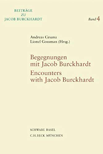 Begegnungen mit Jacob Burckhardt - Encounters with Jacob Burckhardt: Andreas Cesana