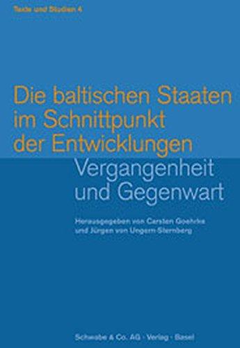 9783796519376: Die baltischen Staaten im Schnittpunkt der Entwicklungen: Vergangenheit und Gegenwart
