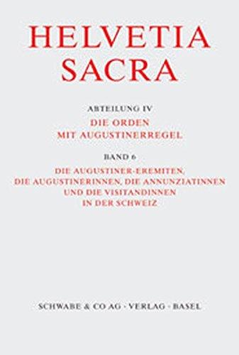 Helvetia Sacra / Die Augustiner-eremiten, Die Augustinerinnen,: Patrick Braun und