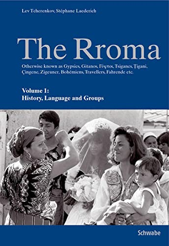 9783796520907: The Rroma: History, Language, and Groups / Traditions and Texts: 1-2