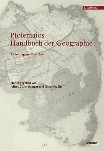 9783796521485: Klaudios Ptolemaios. Handbuch Der Geographie: Einleitung Und Buch 1-4 2 / Buch 5-8 Und Indices