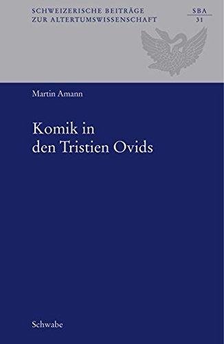 Komik in den Tristien Ovids: Martin Amann