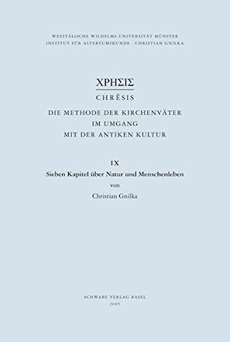Sieben Kapitel über Natur und Menschenleben: Christian Gnilka