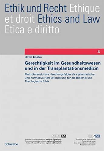 Gerechtigkeit im Gesundheitswesen und in der Transplantationsmedizin: Ulrike Kostka