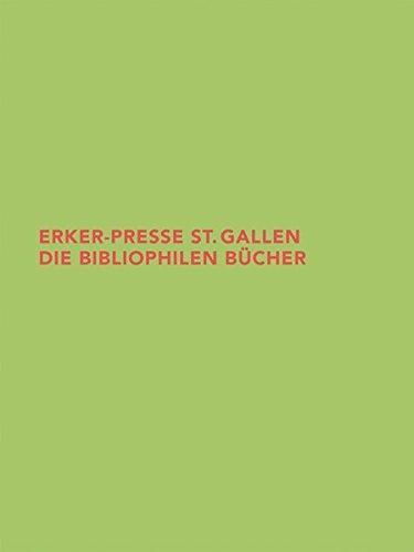 9783796524271: Erker-Presse St. Gallen: Die Bibliophilen Bucher (Beitrage Aus der Graphischen Sammlung der Eth Zurich) (German Edition)