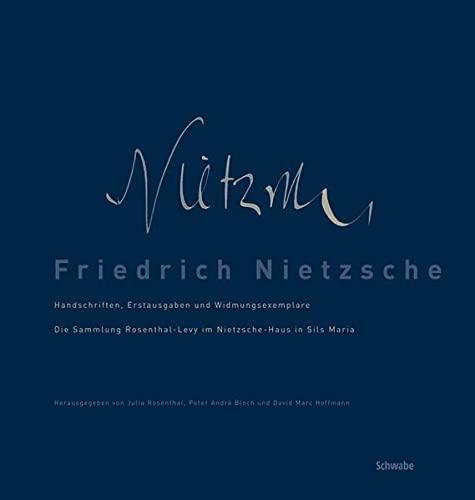 9783796525759: Friedrich Nietzsche: Handschriften, Erstausgaben und Widmungsexemplare