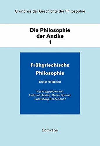 Grundriss der Geschichte der Philosophie / Die Philosophie der Antike / Frü...