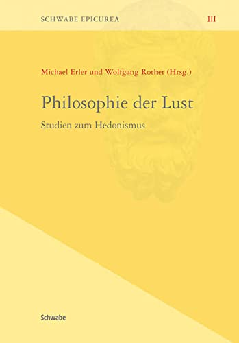 Philosophi Der Lust: Michael Erler, Wolfgang Rother