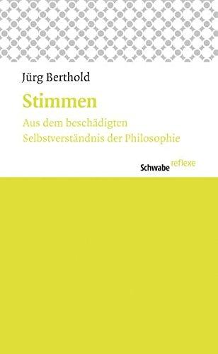 9783796527708: Stimmen: Aus dem besch�digten Selbstverst�ndnis der Philosophie