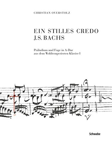 Ein stilles Credo J.S. Bachs: Christian Overstolz