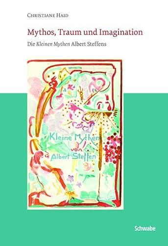 Mythos, Traum und Imagination: Schwabe Verlag Basel