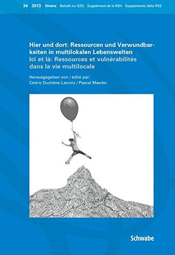 Hier und dort: Ressourcen und Verwundbarkeiten in multilokalen Lebenswelten: Pascal Maeder