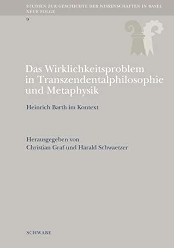 Das Wirklichkeitsproblem in Transzendentalphilosophie und Metaphysik: Hans-Peter Mathys