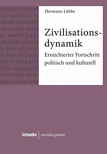 Zivilisationsdynamik: Herrmann Lübbe