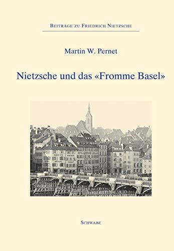 """Nietzsche und das """"Fromme Basel"""": Martin W. Pernet"""